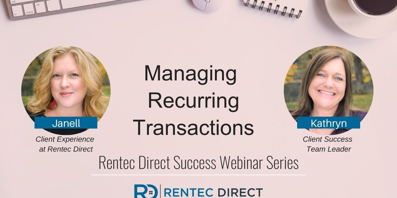 Webinar Recap: Managing Recurring Transactions