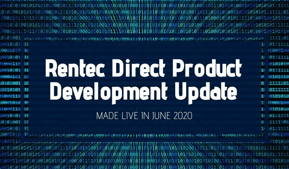 Rentec Direct Product Development Update: Made Live in June 2020