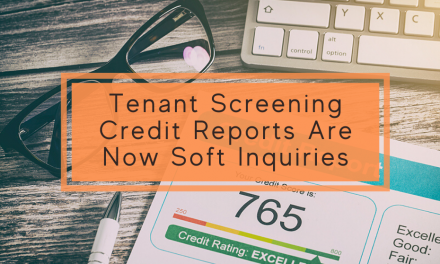 Tenant Screening Credit Reports Are Now Soft Inquiries