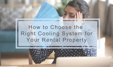How to Choose the Right Cooling System for Your Rental Property