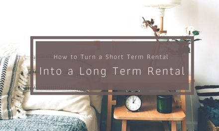 How to Turn a Short Term Rental Into a Long Term Rental