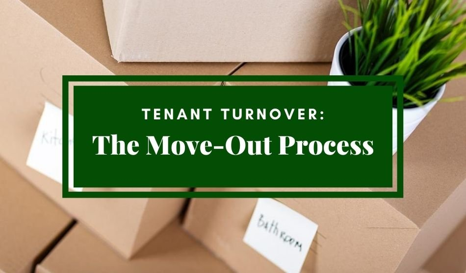 Tenant Turnover | The Move-Out Process
