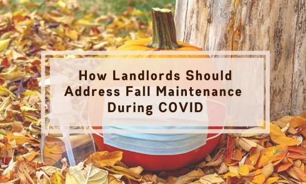 How Landlords Should Address Fall Maintenance During COVID
