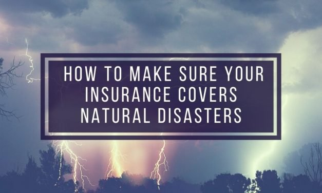 How to Make Sure Your Landlord Insurance Covers Natural Disasters