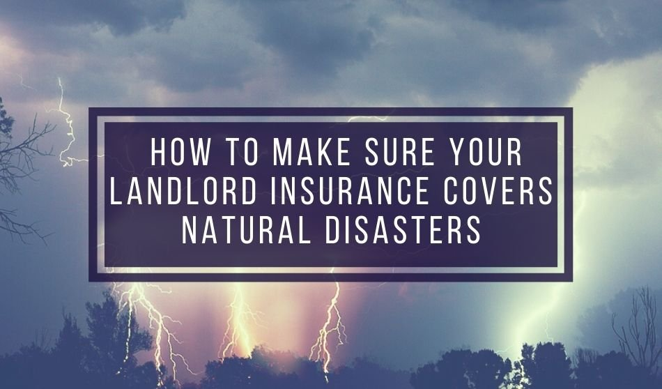 landlord insurance during natural disasters