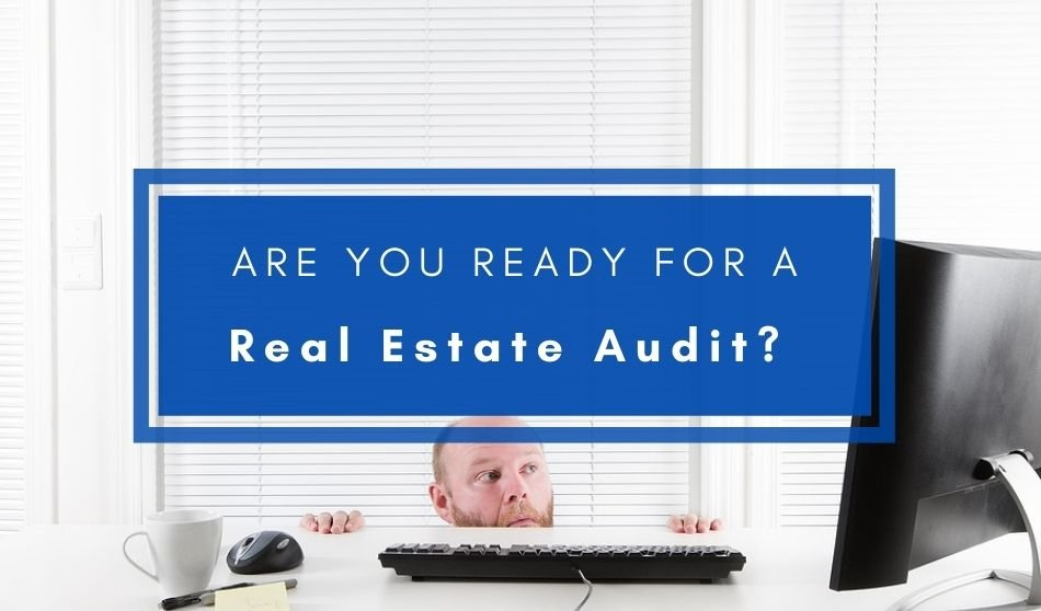 Are You Ready for a Real Estate Audit?
