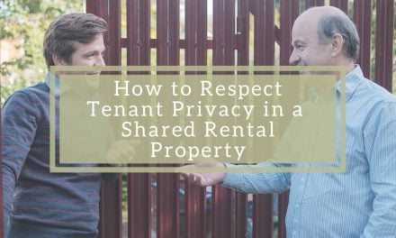 How to Respect Tenant Privacy in a Shared Rental Property