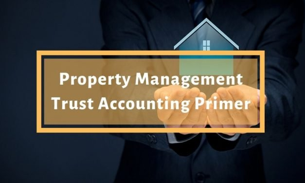 Rental Property Management Trust Accounting Primer