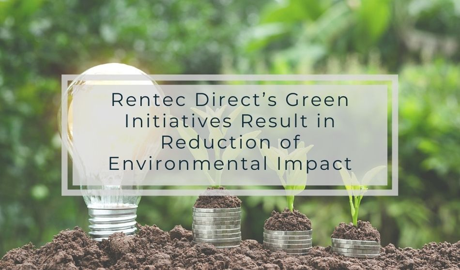 Rentec Direct's Green Initiatives Result in Reduction of Environmental Impact