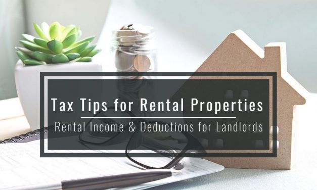 Tax Tips for Rental Properties – Rental Income and Deductions for Landlords