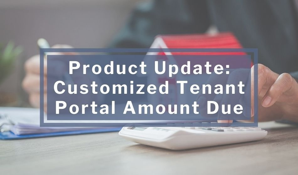 Product Update: Customized Tenant Portal Amount Due