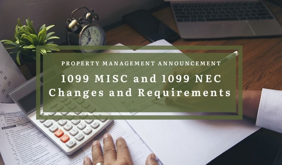Property Management Announcement for 1099 MISC and 1099 NEC Changes and Requirements