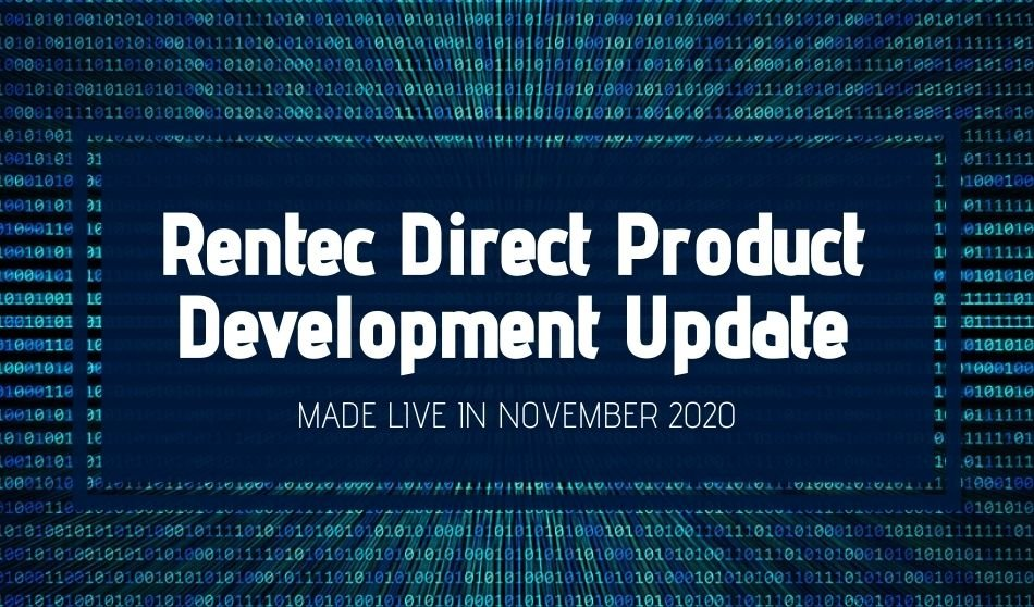Rentec Direct Product Development Update: Made Live in November 2020
