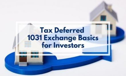 Tax Deferred 1031 Exchange Basics for Investors