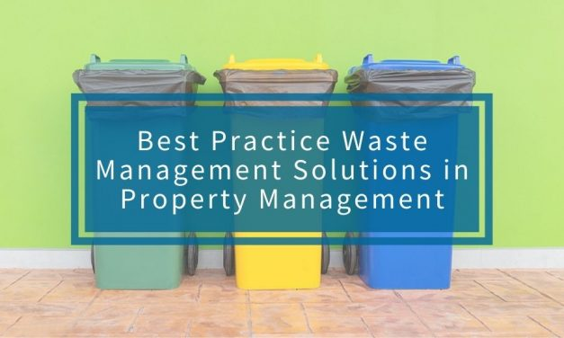 Best Practice Waste Management Solutions in Property Management