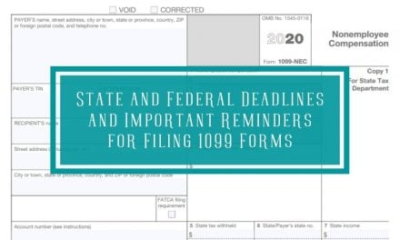 State and Federal Deadlines and Important Reminders for Filing 1099 Forms