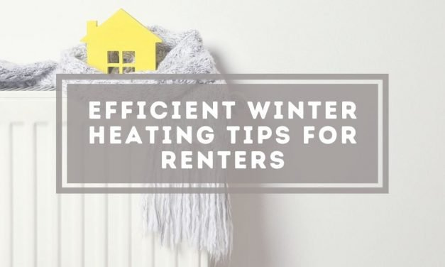 Efficient Winter Heating Tips for Renters