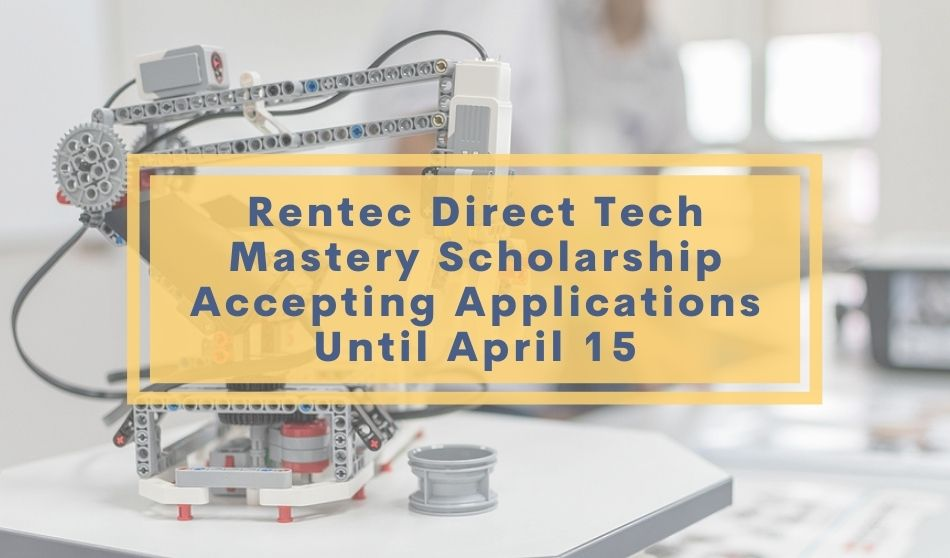 Rentec Direct Tech Mastery Scholarship Accepting Applications Until April 15