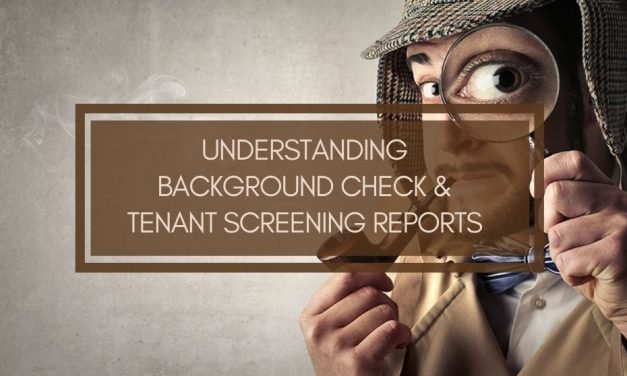 Understanding Background Check and Tenant Screening Reports
