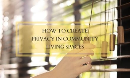 How to Create Privacy in Community Living Spaces