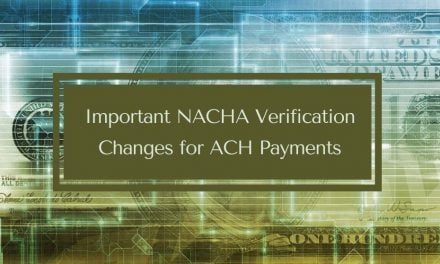 Important NACHA Verification Changes for ACH Payments