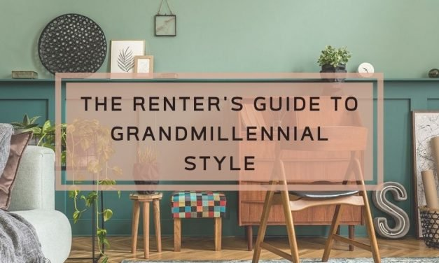 The Renter's Guide to Grandmillennial Style