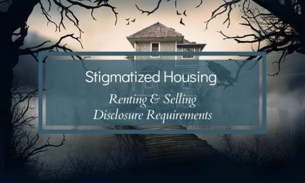 Stigmatized Housing Renting and Selling Disclosure Requirements