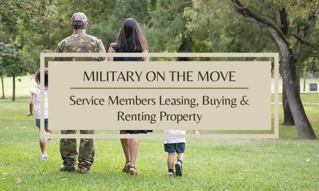 Military on the Move | Service Members Leasing, Buying, & Renting Property