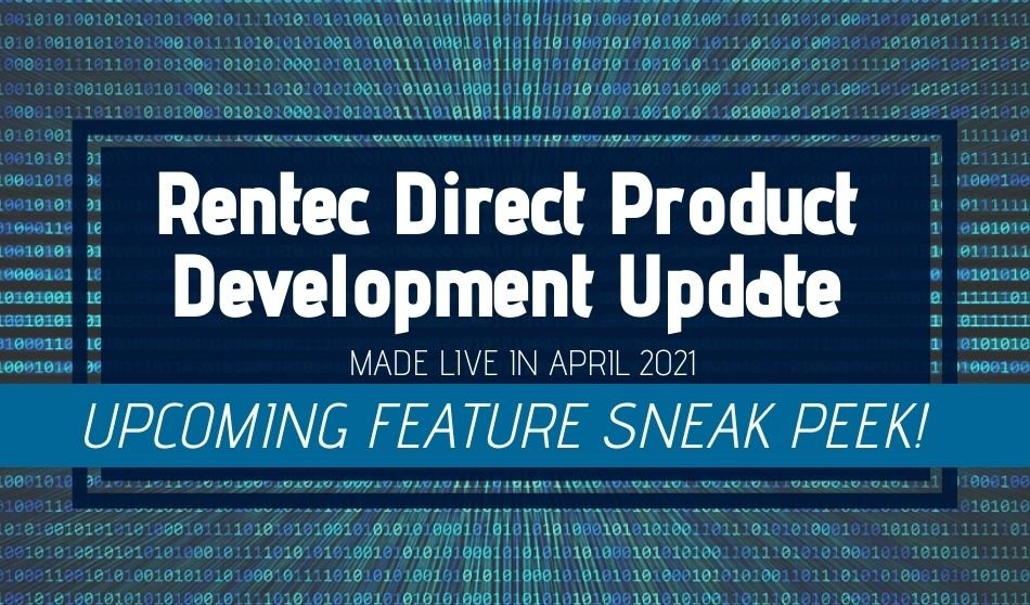 Rentec Direct Product Development Update: Made Live in April 2021 [New Design Sneak Peek!]
