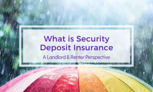 What is Security Deposit Insurance | A Landlord and Renter Perspective