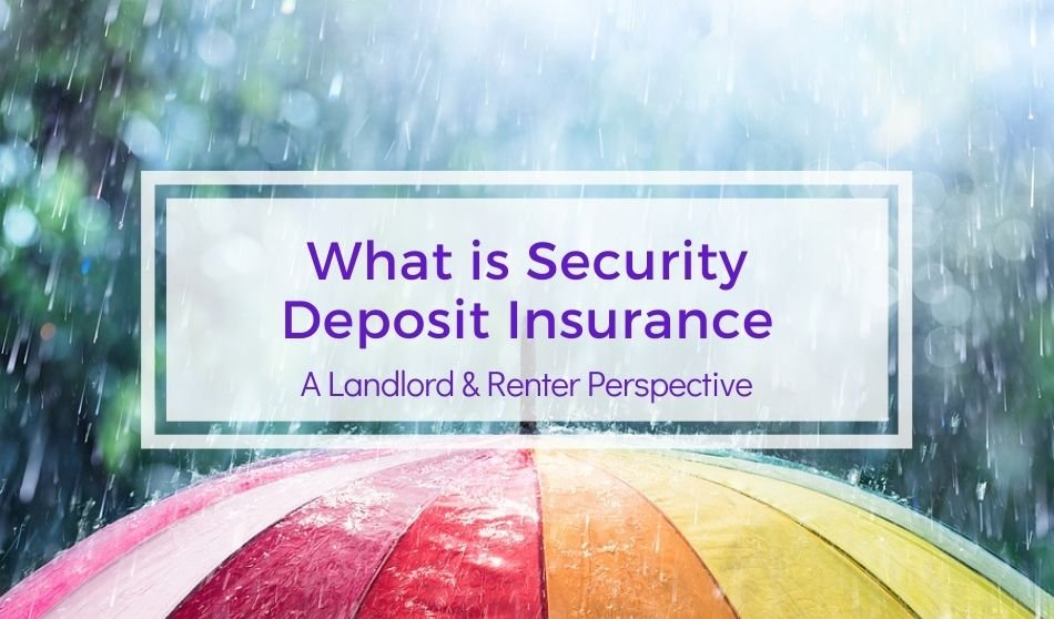 What is Security Deposit Insurance   A Landlord and Renter Perspective