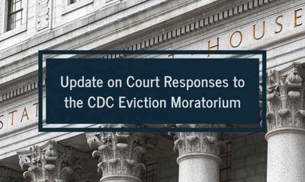 Update on Court Responses to the CDC Eviction Moratorium