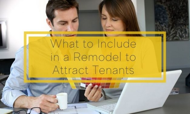 What to Include in a Remodel to Attract Tenants