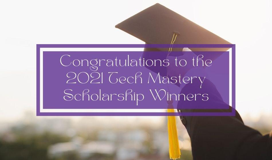 Congratulations to the 2021 Tech Mastery Scholarship Winners | Rentec Direct News
