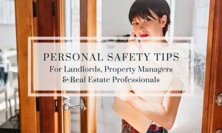 Personal Safety Tips for Landlords, Property Managers & Real Estate Professionals