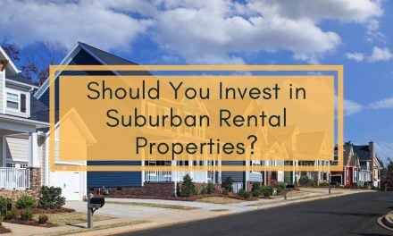 Should You Invest in Suburban Rental Properties?