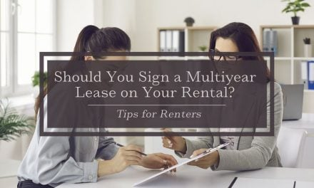 Should You Sign a Multiyear Lease on Your Rental?   Tips for Renters