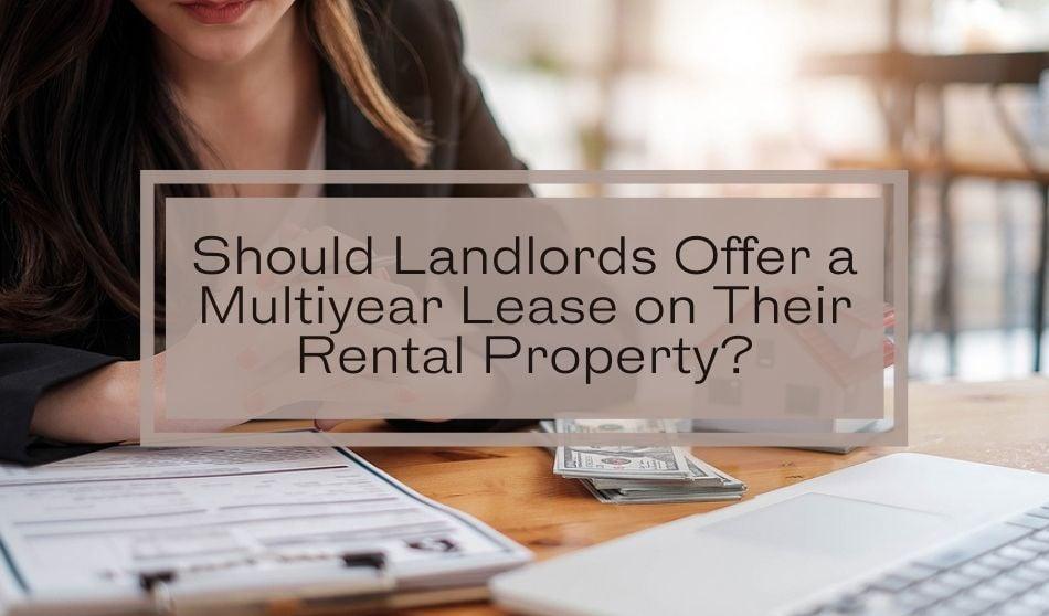 multiyear lease on rental property
