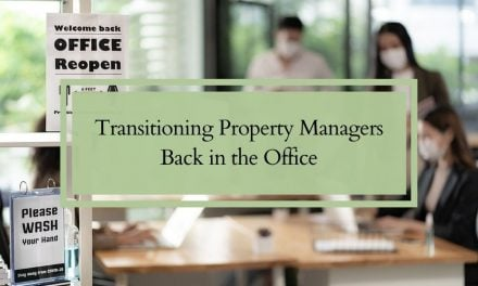 Transitioning Property Managers Back in the Office
