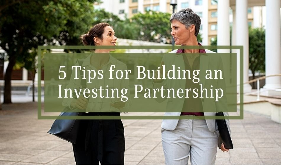 5 Tips for Building an Investing Partnership