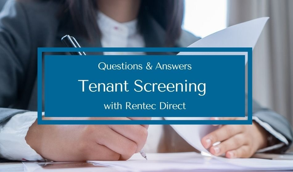 Questions and Answers   Tenant Screening with Rentec Direct