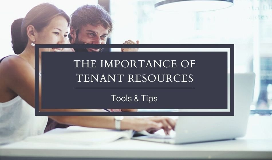 The Importance of Tenant Resources | Tools and Tips